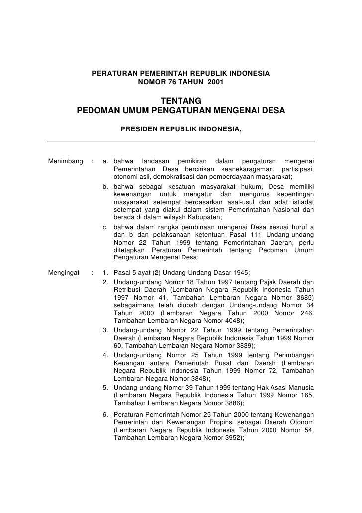 PERATURAN PEMERINTAH REPUBLIK INDONESIA                     NOMOR 76 TAHUN 2001                       TENTANG        PEDOM...