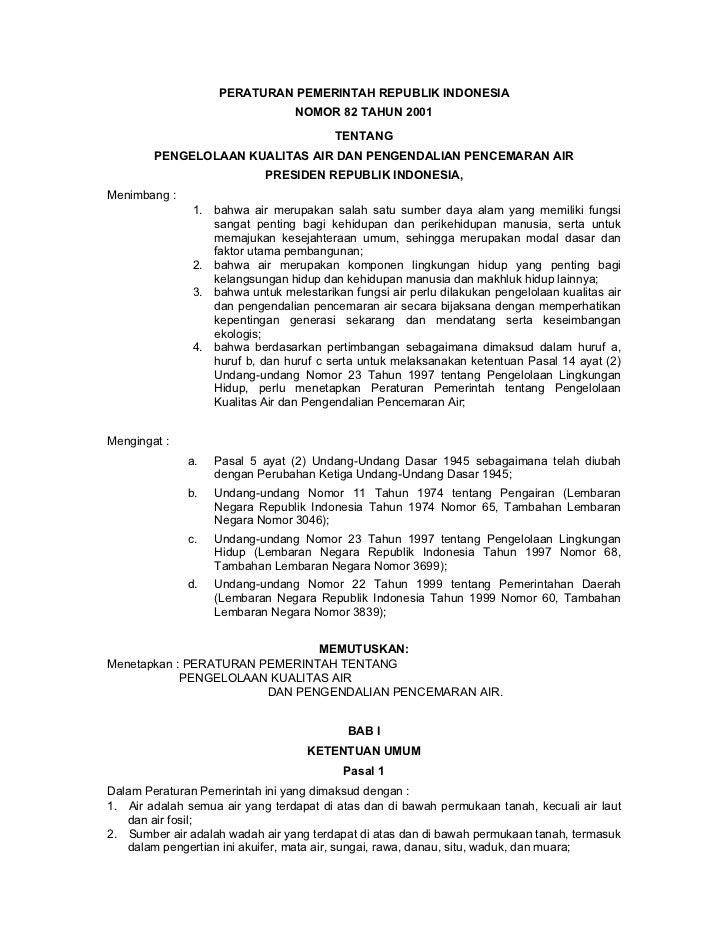 PERATURAN PEMERINTAH REPUBLIK INDONESIA                                 NOMOR 82 TAHUN 2001                               ...