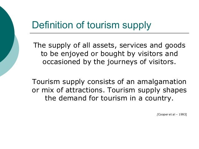 Supply and demand in tourism