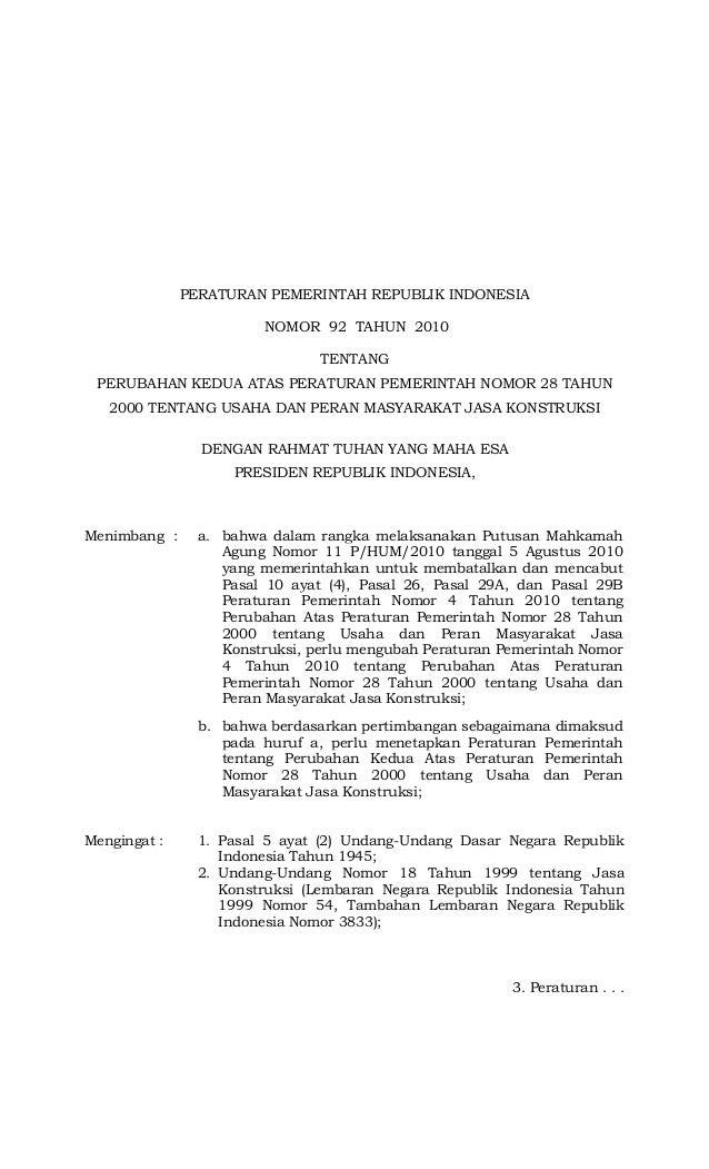 PERATURAN PEMERINTAH REPUBLIK INDONESIA NOMOR 92 TAHUN 2010 TENTANG PERUBAHAN KEDUA ATAS PERATURAN PEMERINTAH NOMOR 28 TAH...