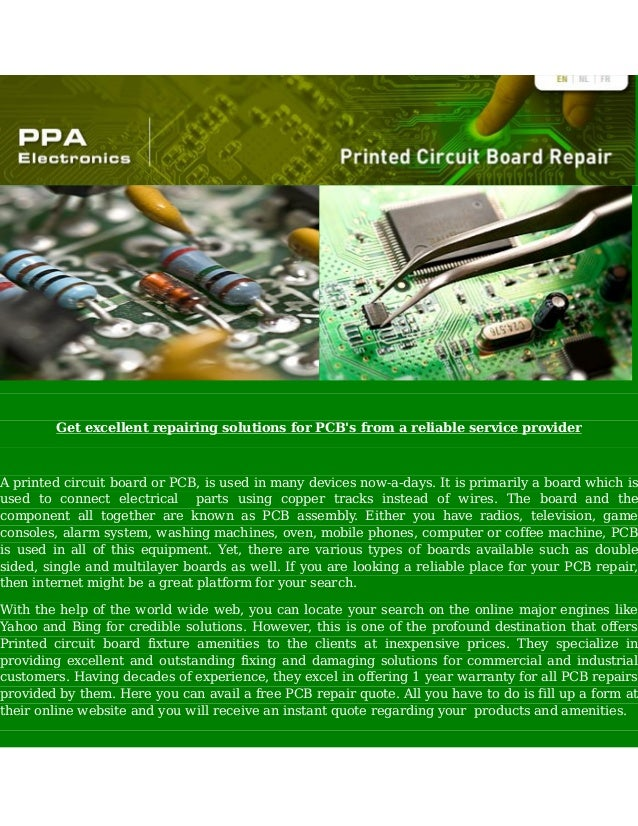 Get excellent repairing solutions for PCB's from a reliable service provider  A printed circuit board or PCB, is used in m...