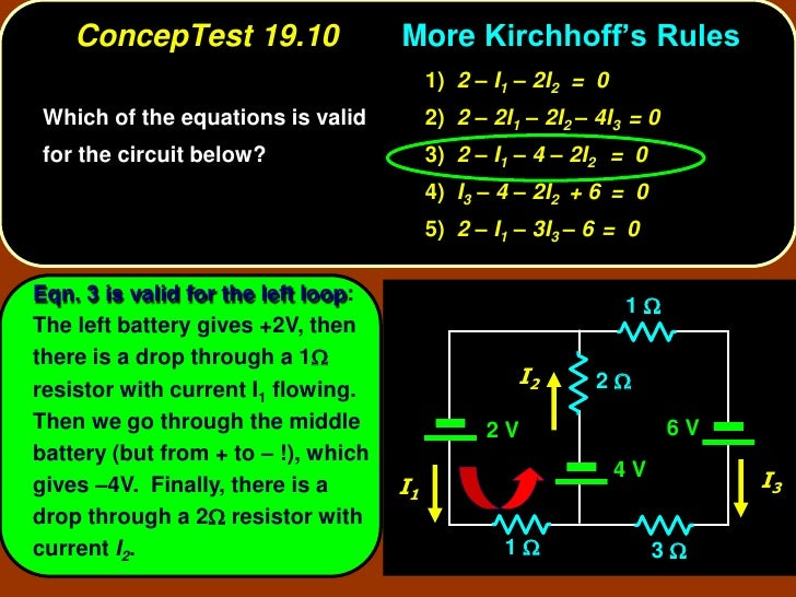 ConcepTest 19.10                 More Kirchhoff's Rules                                           1) 2 – I1 – 2I2 = 0  Whi...