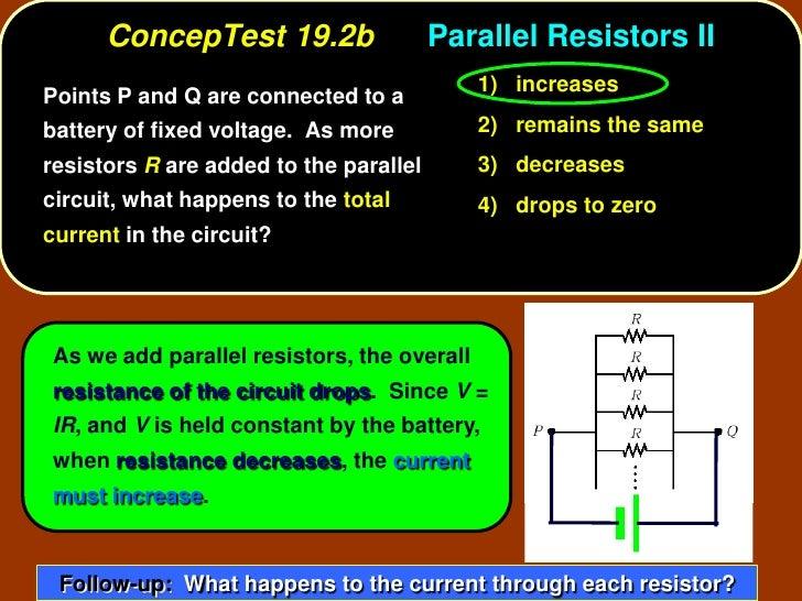ConcepTest 19.2b                  Parallel Resistors II                                             1) increases Points P ...