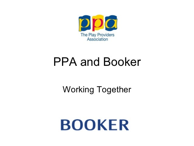 PPA and Booker Working Together