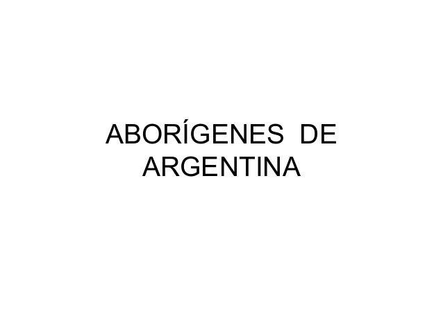 ABORÍGENES DEARGENTINA