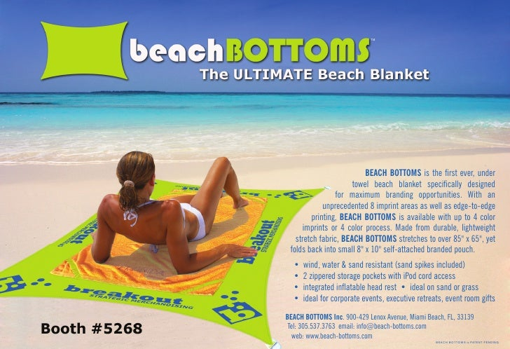 TM                               BEACH BOTTOMS is the first ever, under                       towel beach blanket specifical...
