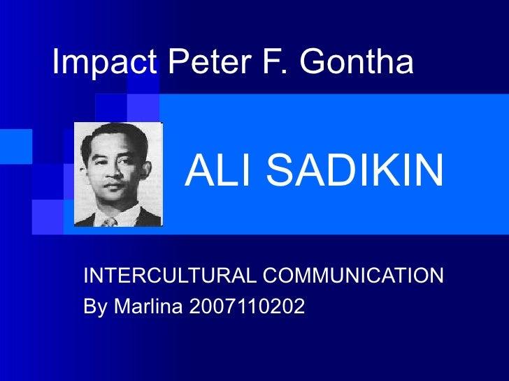 Impact Peter F. Gontha   ALI SADIKIN INTERCULTURAL COMMUNICATION By Marlina 2007110202