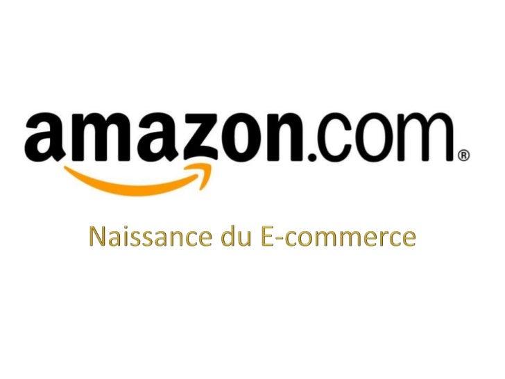 Naissance du E-commerce<br />