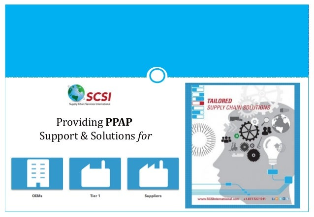 Providing PPAP Support & Solutions for