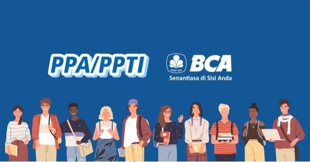 PPA/PPTI BCA
