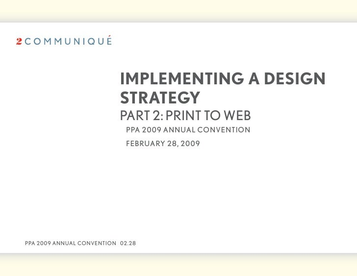 iMPLeMentinG A deSiGn                            StRAteGy                            part 2: print to web                 ...