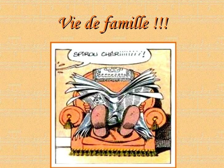 Vie de famille !!!