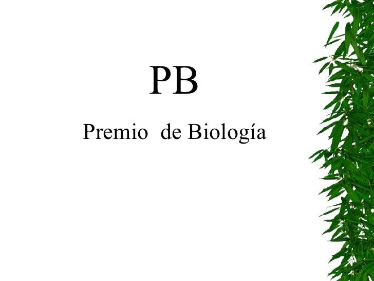 PB Premio  de Biología