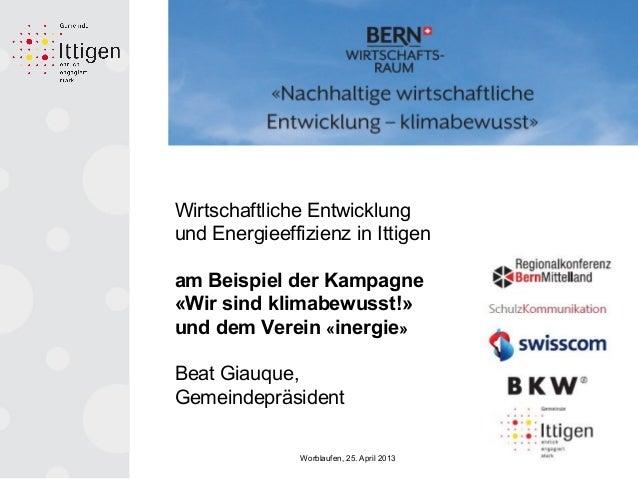 Wirtschaftliche Entwicklung und Energieeffizienz in Ittigen am Beispiel der Kampagne «Wir sind klimabewusst!» und dem Vere...