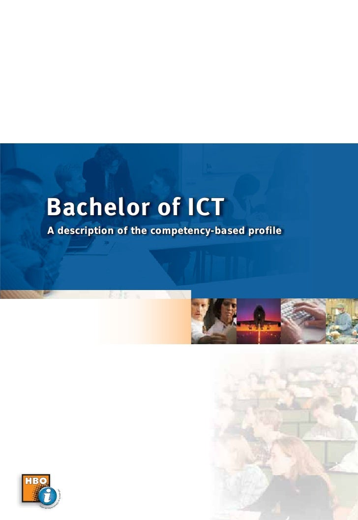 Bachelor of ICT              A description of the competency-based profile                                 n              ...