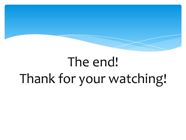 The end! Thank for your watching!