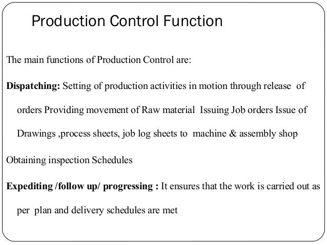 planning and control in an organization Introduction for efficient, effective and economical operation in a manufacturing unit of an organization, it is essential to integrate the production planning and control system.