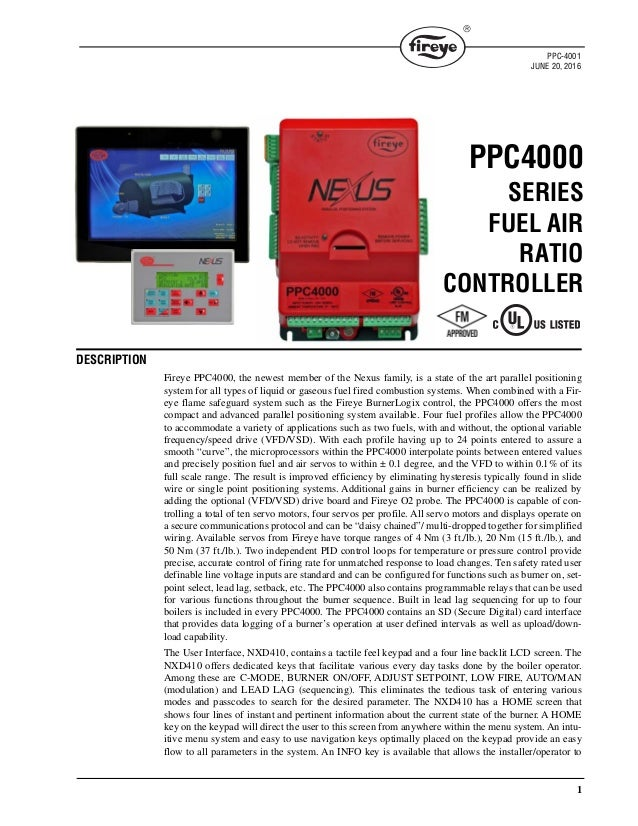 1  DESCRIPTION Fireye PPC4000, the newest member of the Nexus family, is a state of the art parallel positioning system f...