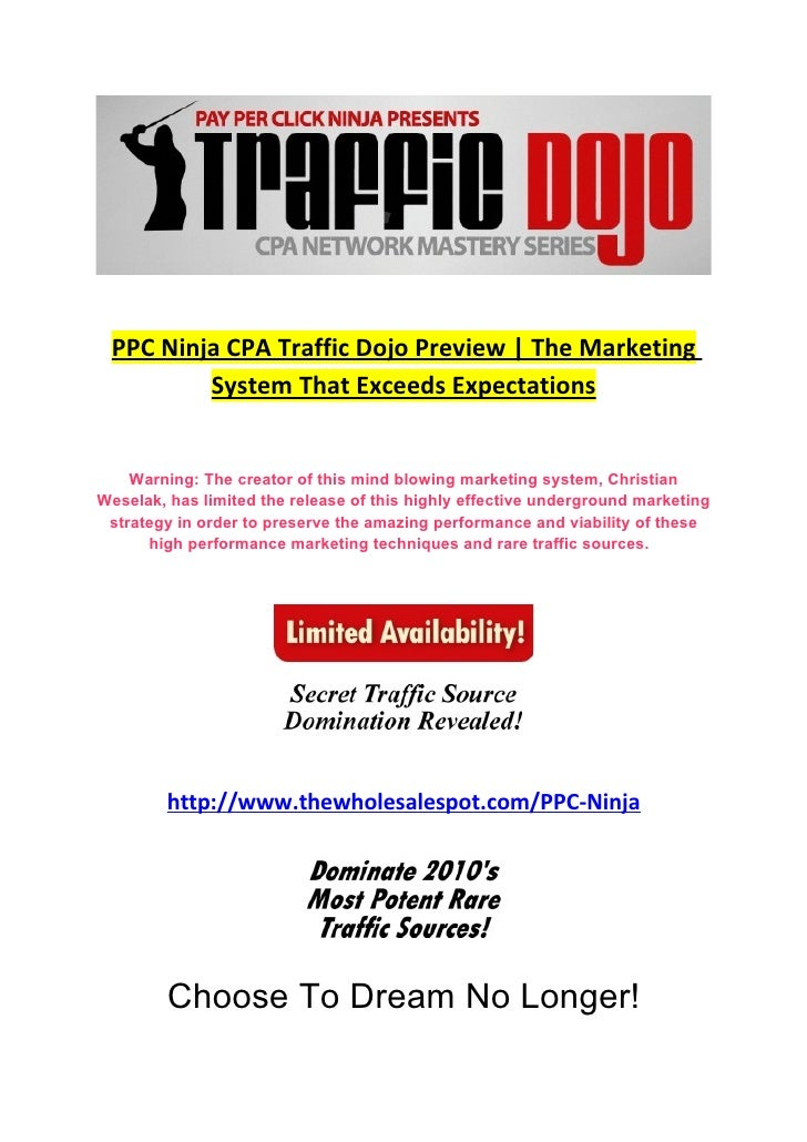 PPC Ninja CPA Traffic Dojo Preview | The Marketing          System That Exceeds Expectations       Warning: The creator of...