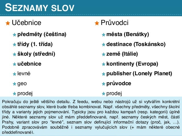 SEZNAMY SLOV Učebnice předměty (čeština) třídy (1. třída) školy (střední) učebnice levné geo prodej Průvodci města (Benátk...