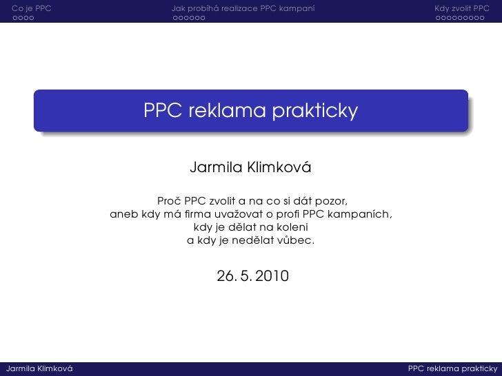Co je PPC                           ı ´                             Jak prob´ha realizace PPC kampan´                     ...