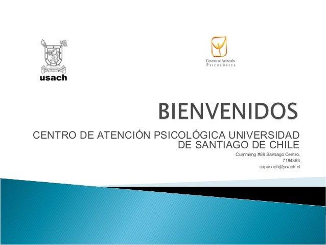 CENTRO DE ATENCIÓN PSICOLÓGICA UNIVERSIDAD                       DE SANTIAGO DE CHILE                                Cummi...