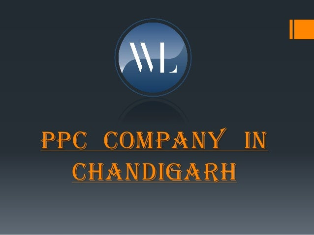 PPC COMPANY IN CHANDIGARH
