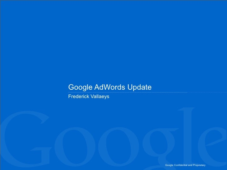 Google AdWords Update Frederick Vallaeys