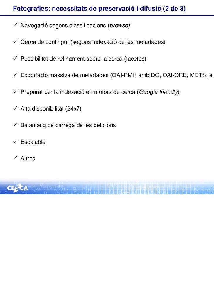 Fotografies: necessitats de preservació i difusió (2 de 3) Navegació segons classificacions (browse) Cerca de contingut ...
