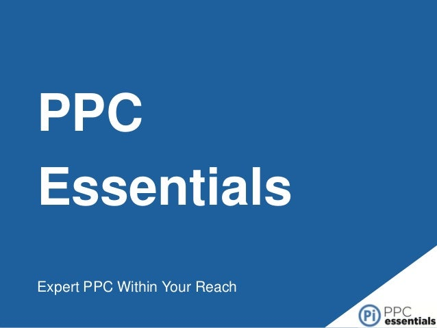 PPC Essentials Expert PPC Within Your Reach