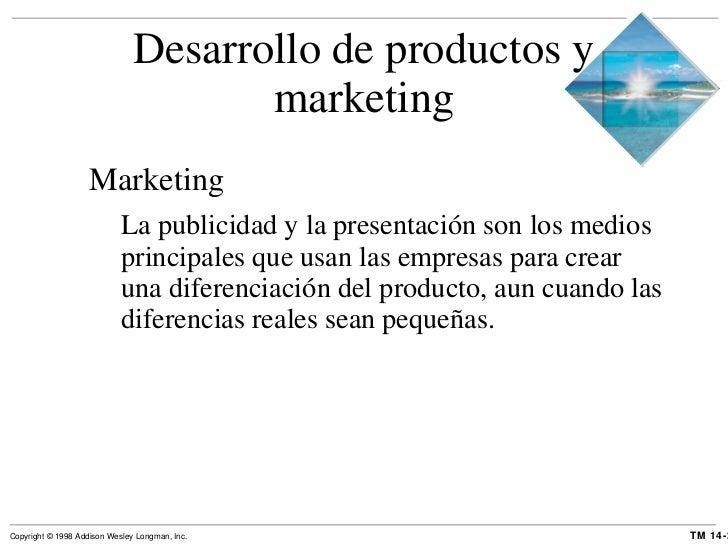 Desarrollo de productos y marketing <ul><li>Marketing </li></ul><ul><ul><li>La publicidad y la presentación son los medios...