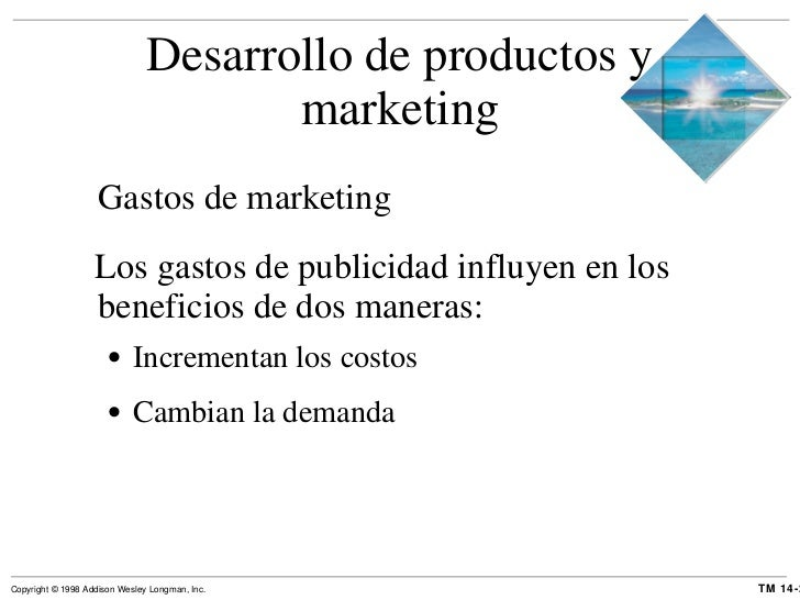 Desarrollo de productos y marketing <ul><li>Gastos de marketing </li></ul><ul><li>Los gastos de publicidad influyen en los...