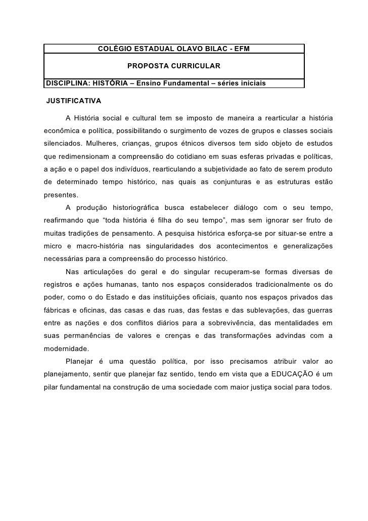 COLÉGIO ESTADUAL OLAVO BILAC - EFM                           PROPOSTA CURRICULAR  DISCIPLINA: HISTÓRIA – Ensino Fundamenta...