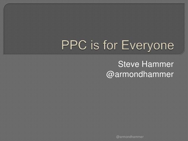 Steve Hammer@armondhammer  @armondhammer