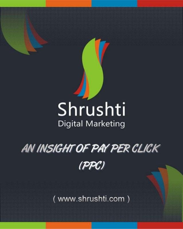 An Insight of Pay Per Click (PPC) - Shrushti.com