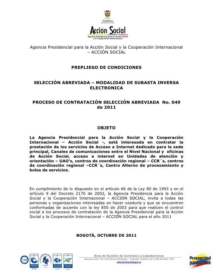 Agencia Presidencial para la Acción Social y la Cooperación Internacional                           – ACCIÓN SOCIAL       ...
