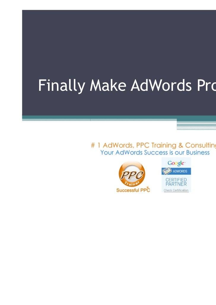 Finally Make AdWords Profitable!