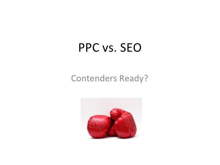 PPC vs. SEO Contenders Ready?