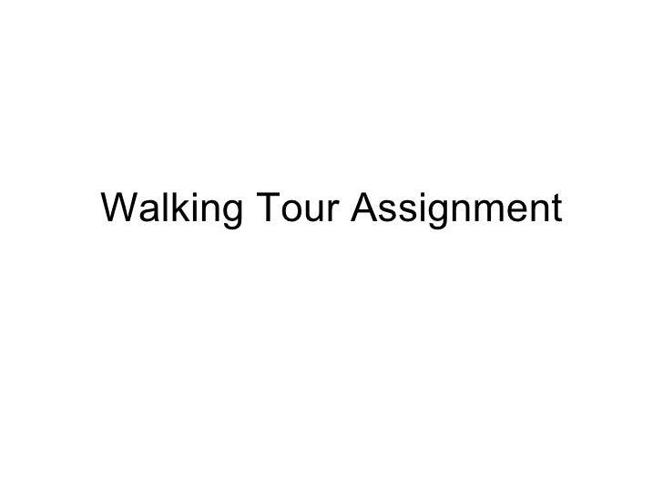 Walking Tour Assignment