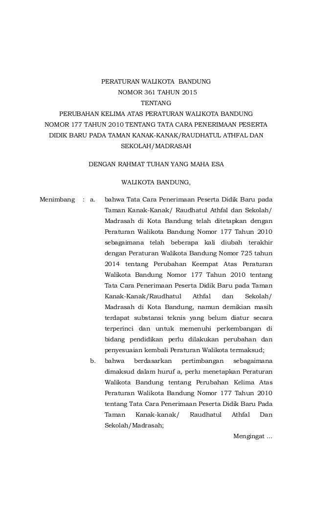 PERATURAN WALIKOTA BANDUNG NOMOR 361 TAHUN 2015 TENTANG PERUBAHAN KELIMA ATAS PERATURAN WALIKOTA BANDUNG NOMOR 177 TAHUN 2...