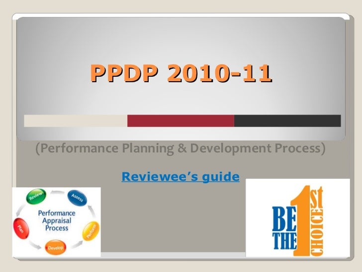 PPDP 2010-11 (Performance Planning & Development Process) Reviewee's guide