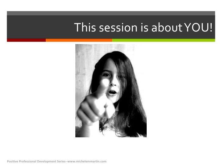 Positive Professional Development for Workforce Professionals Slide 2