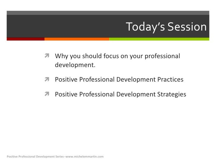 Positive Professional Development for Workforce Professionals Slide 3