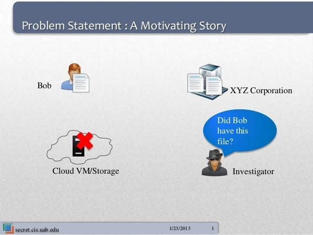 Problem Statement : A Motivating Story        Bob                                                     XYZ Corporation     ...