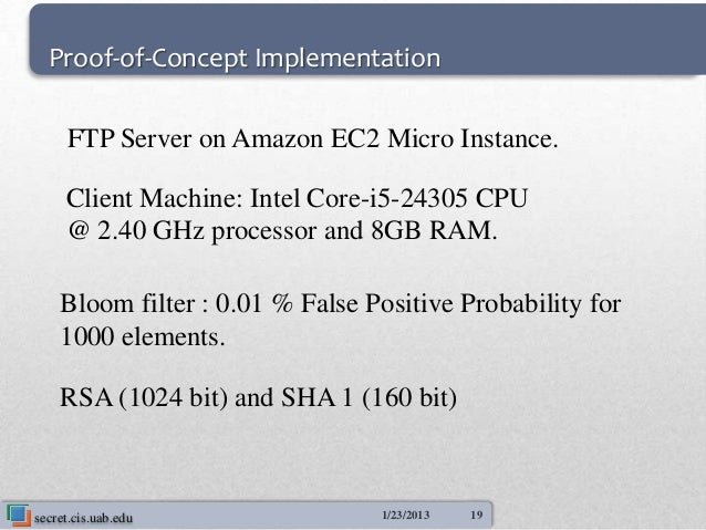 Proof-of-Concept Implementation     FTP Server on Amazon EC2 Micro Instance.     Client Machine: Intel Core-i5-24305 CPU  ...