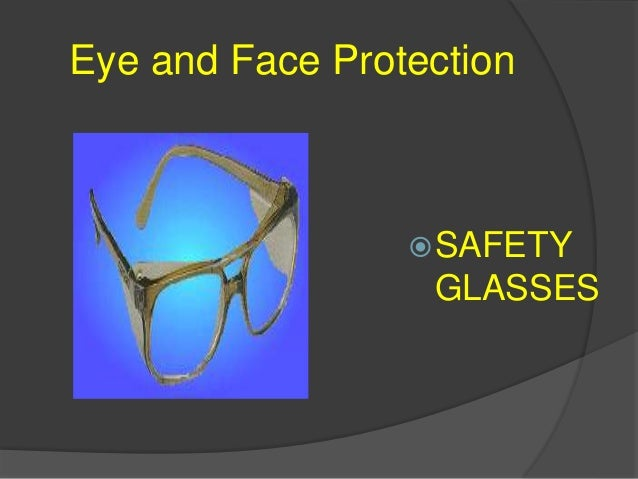 Eye and Face Protection GOGGLES