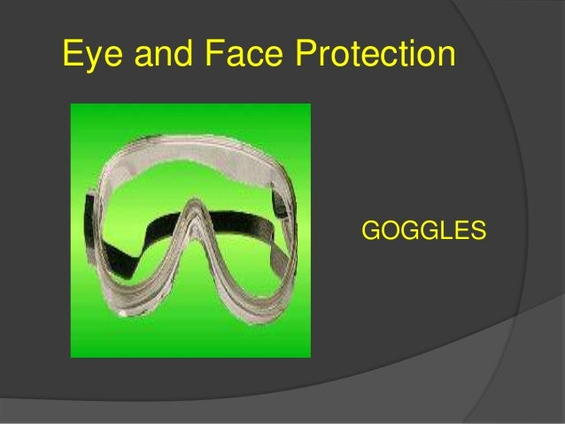 Eye and Face Protection FACE SHIELDS