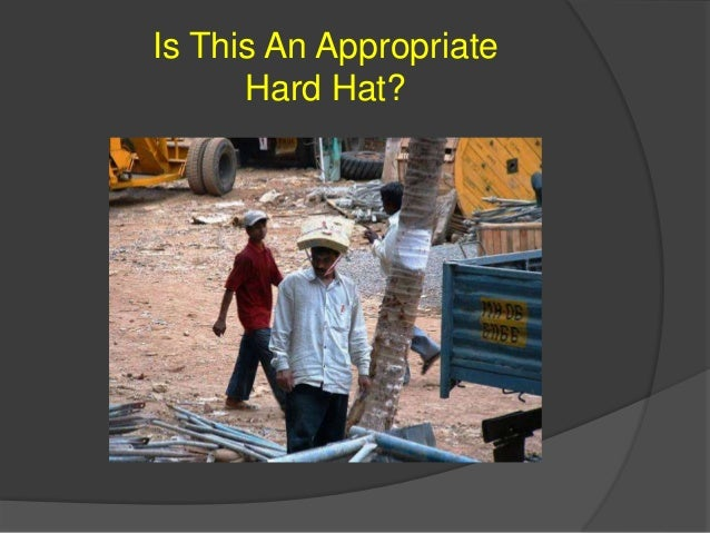 Is This An Appropriate Hard Hat?