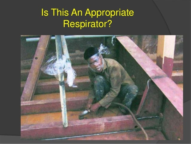 Is This An Appropriate Respirator?