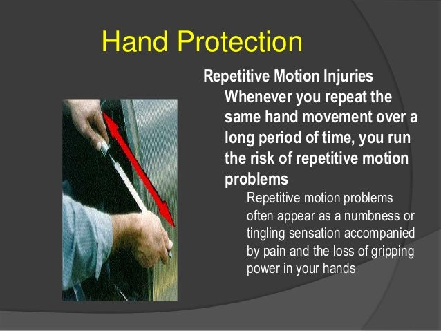 Hand Protection Proper Fit and Use of PPE  Select and use the right kind of glove for the job you are going to be perform...